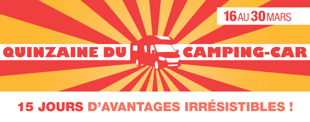 Quinzaine du camping-car du 16 au 30 mars